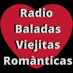 Radio Baladas Viejitas Romànticas