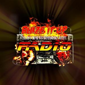 Blaze It Up Radio