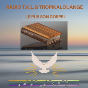 RADIO TKLG TROPIKALOUANGE
