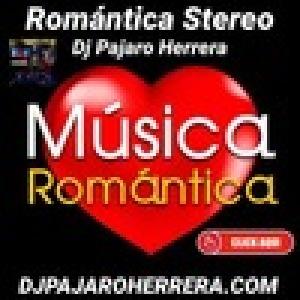 Romantica Stereo con Dj Pajaro Herrera