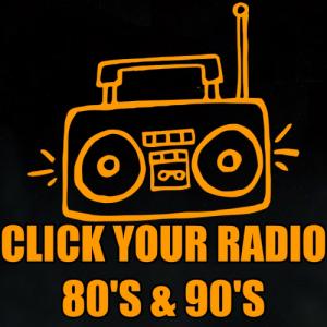 Click Your Radio 80s & 90s