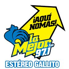 XHPE - La Mejor FM 97.1 FM Estéreo Gallito