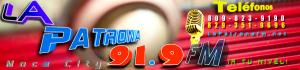 La Patrona FM - 91.9 FM