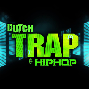 Dutch Trap & HipHop