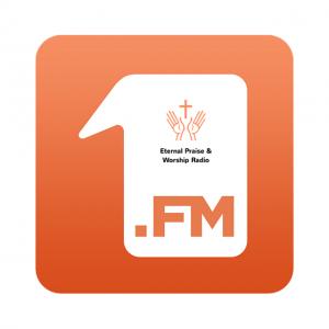 1.FM - Eternal Praise & Worship Radio