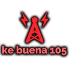 Ke Buena 105 FM