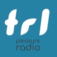 Radio TRL - Pleasure Radio