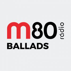 M80 Ballads