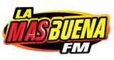 LA MAS BUENA FM